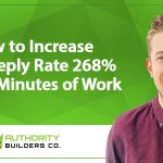 Case Study: Increase Reply Rate 268% with 3 Minutes of Work