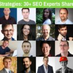 Link Building Strategies: 30+ SEO Experts Share Their Secrets