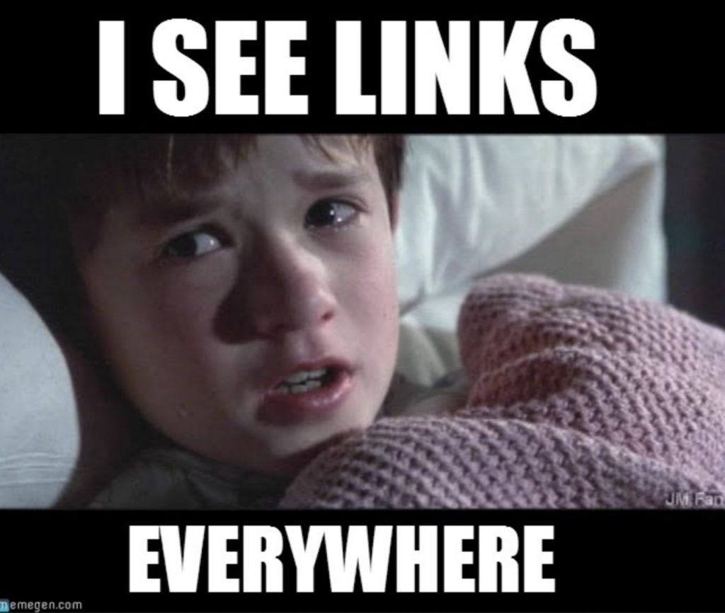 i see links everywhere meme